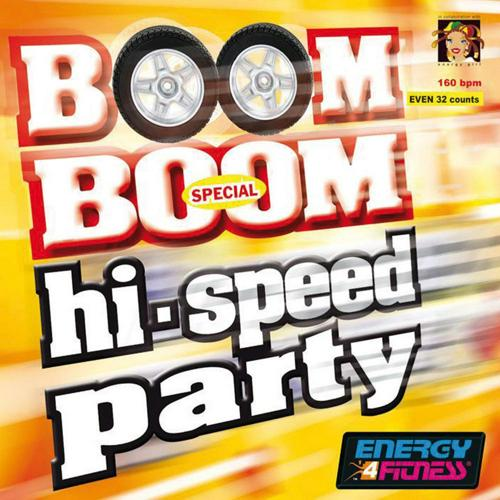 BOOM BOOM SPECIAL HIGH SPEED PARTY