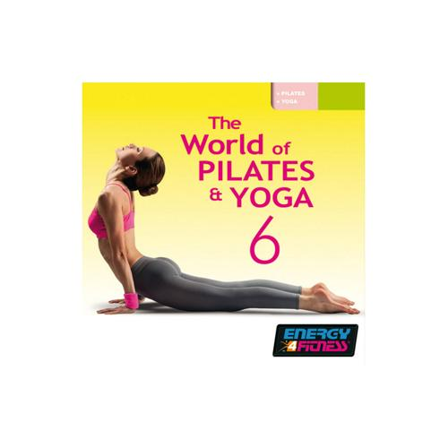 CD THE WORLD OF PILATES AND YOGA VOL. 6