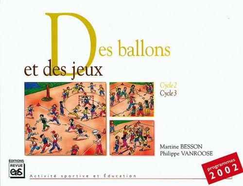 DES BALLONS ET DES JEUX