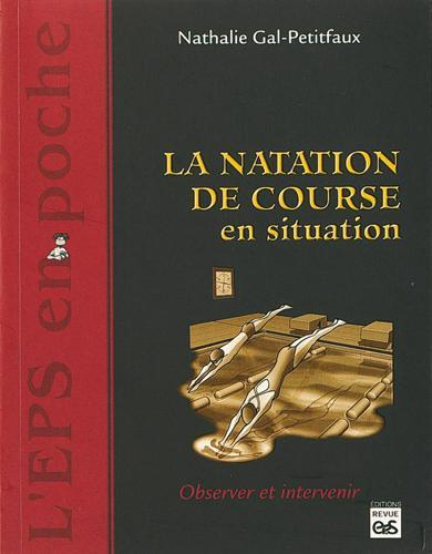 LA NATATION DE COURSE EN SITUATION