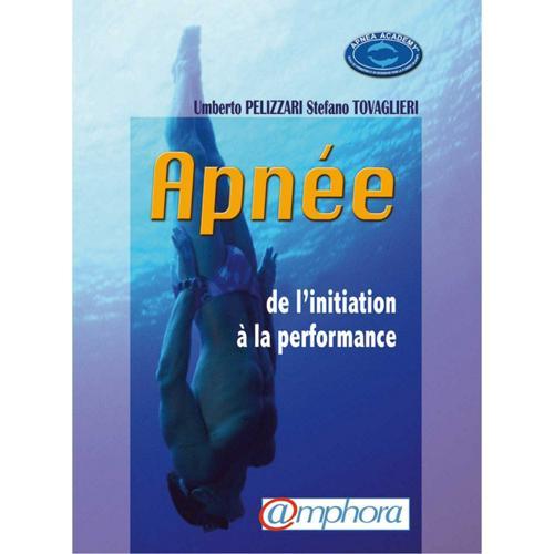 APNEE - DE L'INITIATION A LA PERFORMANCE