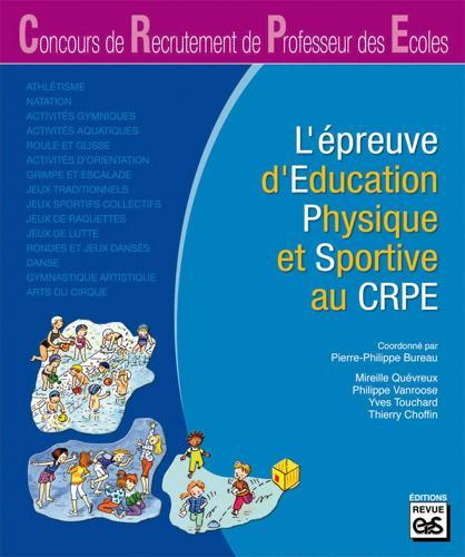 L'EPREUVE D'EDUCATION PHYSIQUE AU CRPE