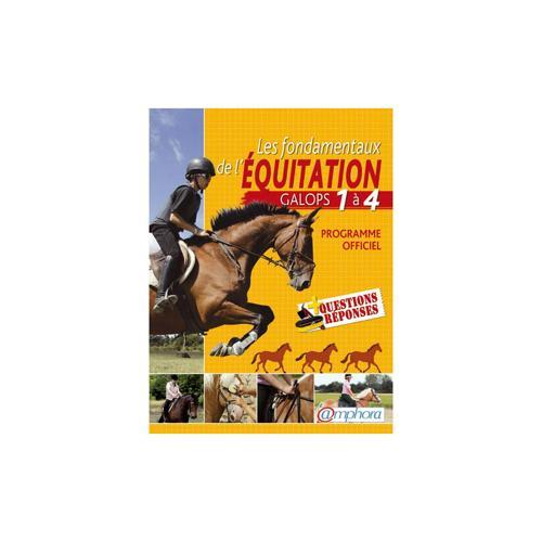 Fondamentaux de l'équitation, galops 1 à 4