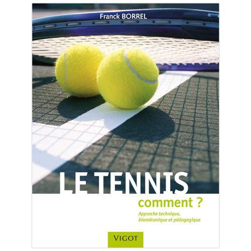Le Tennis : comment ?