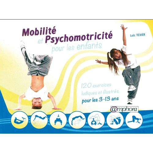 Mobilité et psychomotricité pour les enfants