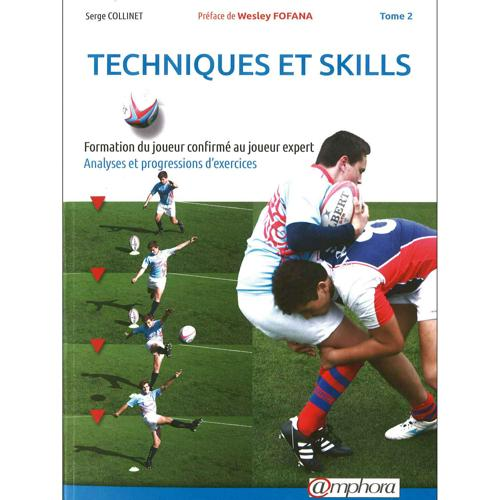 Rugby : Technique et skills Tome 2