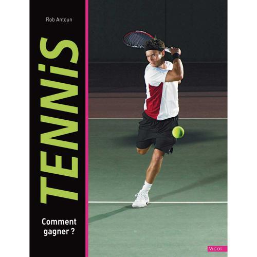 Tennis, comment gagner ?