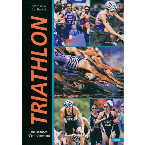 Triathlon, 100 séances d'entrainement