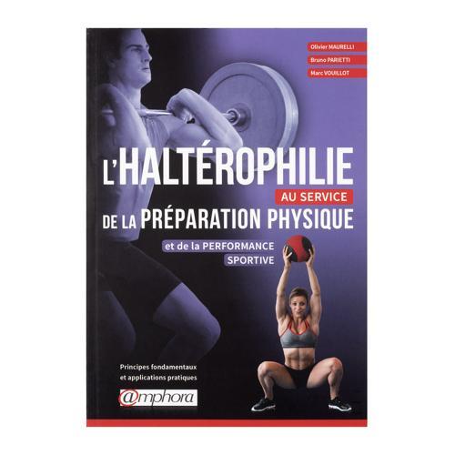 L'hatérophilie au service de la préparation physique