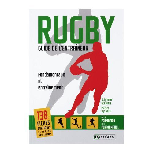 Rugby : Guide de l'entraîneur