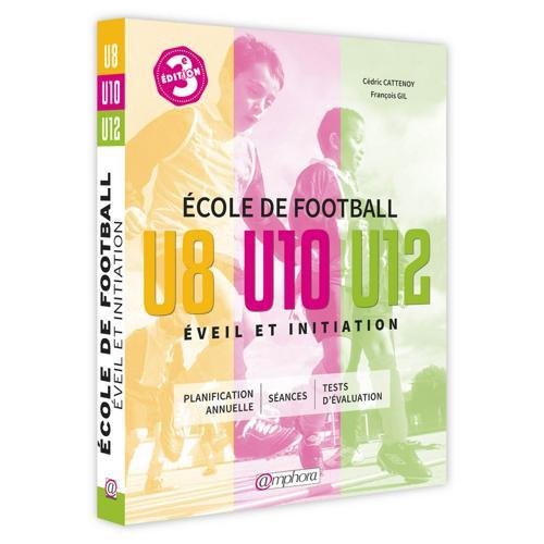 Ecole de football U8 U10 U12